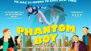 Download PHANTOM BOY | Official UK Trailer - in cinemas now Video