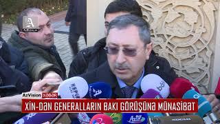 Download XİN DƏN GENERALLARIN BAKI GÖRÜŞÜNƏ MÜNASİBƏT Video