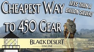 Download [BDO] The Cheapest Way to Hit 450 Gearscore (Less than 1billion silver!) Video