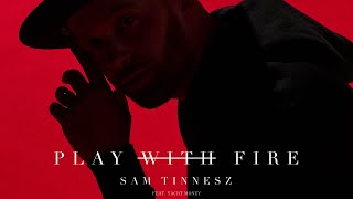 Download Sam Tinnesz - Play With Fire feat. Yacht Money Video