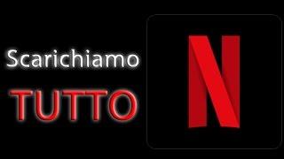 Download Scaricare film e serie tv adesso è possibile! Grazie Netflix - Video