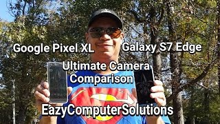 Download Google Pixel XL Vs Samsung Galaxy s7 Edge Review: Ultimate Camera Comparison | Best Cameras 2016 ?? Video
