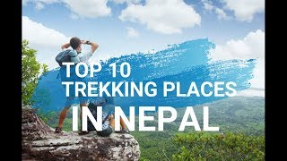 Download Top 10 Trekking places in NEPAL Video