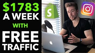 Download 💸 How I Make $1,783/Week on Shopify With FREE Instagram Traffic (2019) Video