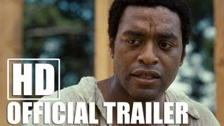Download 12 YEARS A SLAVE - Official Trailer (HD) Video