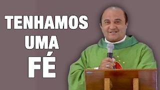 Download Tenhamos uma Fé - Pe. Carlos Cesár (20/02/17) Video