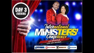 Download Int'l Ministers' Conference 2019, March Edition (Day 3 Evening) With Apostle Johnson Suleman Video