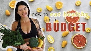 Download EAT HEALTHY ON A BUDGET - 11 Tips You Need To Save $$$ Video