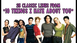 Download 25 Classic Lines From ″10 Things I Hate About You″ Video