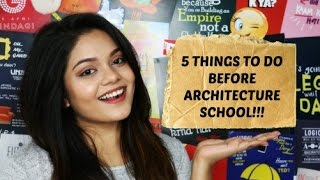 Download 5 Things To Do Before Architecture School Video