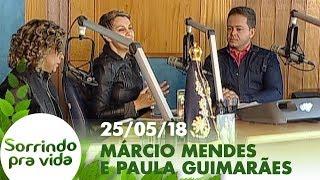 Download Sorrindo Pra Vida - 25/05/18 Video