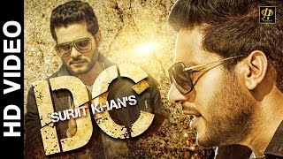 Download Surjit Khan : DC (Official Full Song) | New Punjabi Songs 2016 | Headliner Records Video