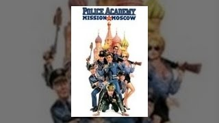 Download Police Academy 7: Mission to Moscow Video