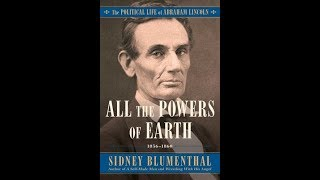 Download All the Powers of Earth: The Political Life of Abraham Lincoln, Voll III, 1856-1863 Video