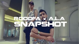 Download Rooofa x A.L.A - SnapShot ( Official Music Video ) Video