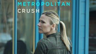 Download METROPOLITAN CRUSH - Short Film Video