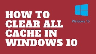 Download How to Clear All Cache in Windows 10 Video