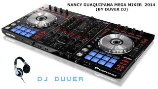 Download MEGA MIXER 2014 NANCY ESTRELLITA DE LA MUSICA KICHWA (BY DUVER DJ) Video