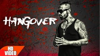 Download Hangover (Full Video) | Raul | Latest Punjabi Song 2016 | Speed Records Video