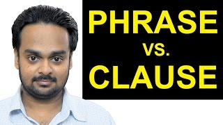 Download PHRASE vs. CLAUSE - What's the Difference? - English Grammar - Independent and Dependent Clauses Video