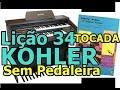 Download Lição 34 do Kohler Sem Pedaleira (Órgão CCB) Video