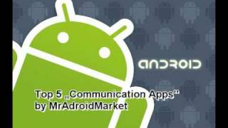 """Download Top 5 Free Android """"Communication Apps″ Video"""