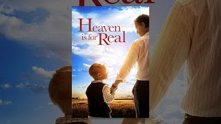 Download Heaven is for Real Video