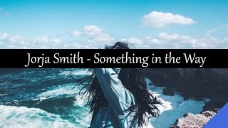 Download Jorja Smith - Something in the Way Video