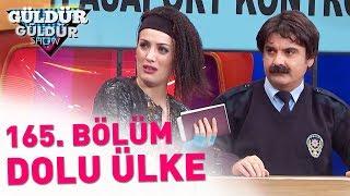 Download Güldür Güldür Show 165. Bölüm | Dolu Ülke Video