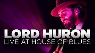 Download Lord Huron — Live at House of Blues (Full Set) Video