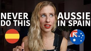 Download 10 things you should NEVER do in Spain | Australian girl living in Spain Video