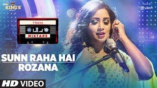 Download Sunn Raha Hai Rozana   Shreya Ghoshal   T-Series Mixtape   Bhushan Kumar Ahmed Khan Abhijit Vaghani Video
