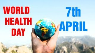 Download Happy World Health Day 2018#World Health Day Whatsapp Status,Wishes, Greetings,Videos, Messages,Sms Video