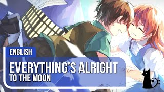 Download ″Everything's Alright″ (To The Moon) Vocal Cover by Lizz Robinett ft. Dysergy Video
