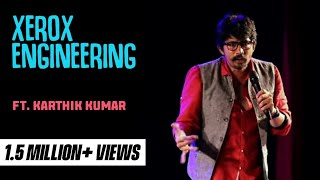 Download Xerox Engineer | Stand up comedy by Karthik Kumar Video