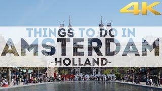 Download Things to do in AMSTERDAM & Attractions in 4K Video