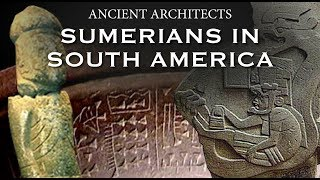 Download The Ancient Sumerians in South America | Ancient Architects Video