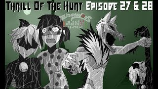 Download ″Thrill Of The Hunt″ Miraculous Ladybug Chapter 2 Episode 27 & 28 Comic Dub Video