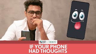 Download FilterCopy | If Your Phone Had Thoughts | Ft. Viraj Ghelani Video