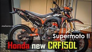Download Honda new CRF150L versi modif Supermoto, celengan ambrol cakk !! Video