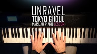 Download How To Play: Tokyo Ghoul - Unravel | Piano Tutorial Lesson + Sheets Video