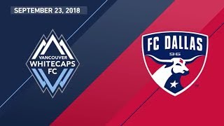 Download HIGHLIGHTS: Vancouver Whitecaps FC vs. FC Dallas | September 23, 2018 Video