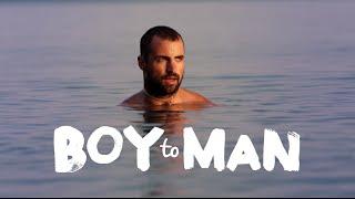 Download Trailer | Boy to Man Video