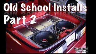 Download Old School Car Audio Installs Compilation - Volume 2 Video