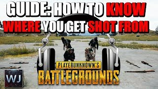 Download GUIDE: How to KNOW WHERE you get SHOT FROM (Sounds) in PLAYERUNKNOWN's BATTLEGROUNDS (PUBG) Video