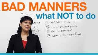 Download Bad Manners: What NOT to say or do (Polite English) Video