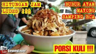 Download DASYAT !!! BUBUR AYAM BCA PORSI KULI HABIS TERJUAL HITUNGAN JAM!!!JAKARTA STREET FOOD Video