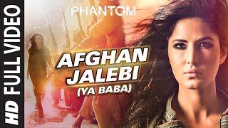 Download Afghan Jalebi (Ya Baba) FULL VIDEO Song | Phantom | Saif Ali Khan, Katrina Kaif | T-Series Video