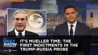 Download It's Mueller Time: The First Indictments in the Trump-Russia Probe: The Daily Show Video
