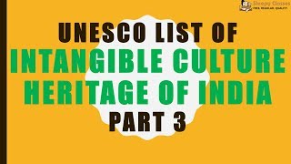 Download UNESCO List of Intangible Culture Heritage of India - PART 3 Video